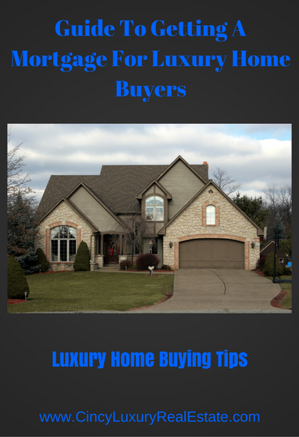 guide to getting a mortgage for a luxury home